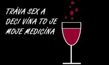 TRÁVA SEX A DECI VÍNA....