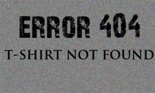 ERROR - T-SHIRT NOT FOUND