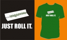 JUST ROLL IT.