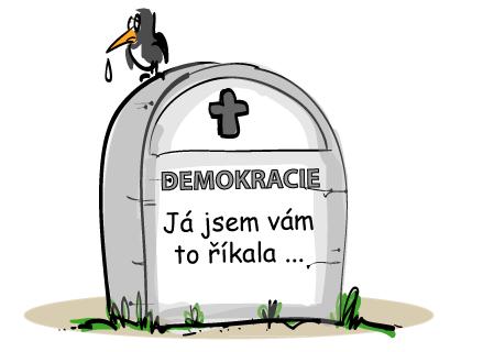 Výsledek obrázku pro konec demokracie