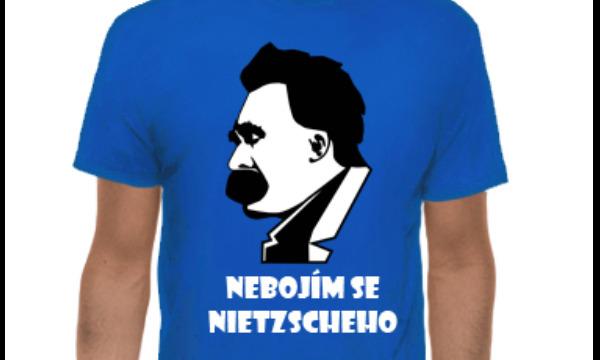 Detail návrhu Nebojím se Nietzscheho