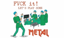 Play some METAL!
