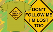 DON'T FOLLOW ME...